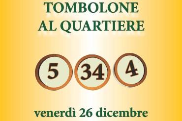 """Porta Sant'Andrea: venerdì 26 il """"Tombolone di Natale"""" n°36"""