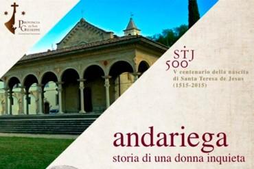 Andariega, la storia di Santa Teresa d'Avila tra parole e musica