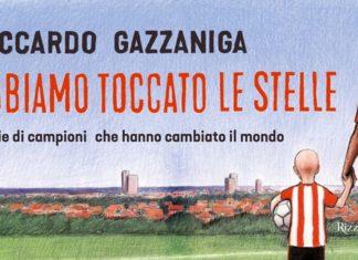 """""""Abbiamo toccato le stelle"""" un romanzo di Riccardo Gazzaniga"""